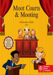 Moot Courts and Mooting by Abhinandan Malik