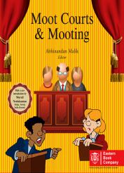 Moot Courts and Mooting by Abhinandan Malik