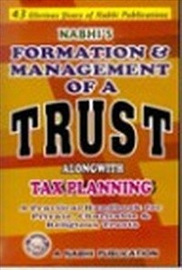 Formation & Management of a TRUST along with Income Tax Planning 2013