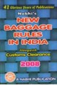 New BAGGAGE Rules in India (Along with Customs Clearance) 2008