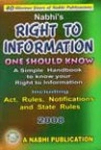 Right To Information - One Should Know 2008