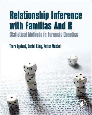 Relationship Inference with Familias and R: Statistical Methods in Forensic Genetics