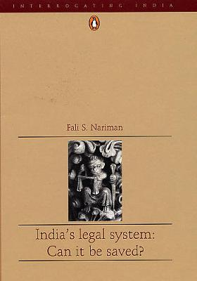 India's Legal System: Can It Be Saved