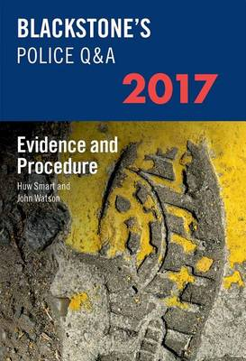 Blackstone's Police Q&A: Evidence and Procedure 2017