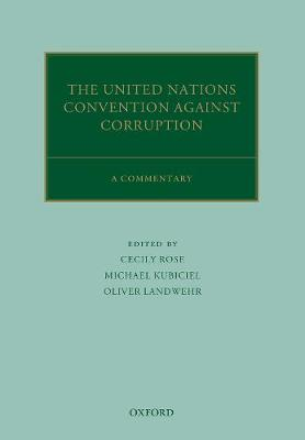 The United Nations Convention Against Corruption: A Commentary