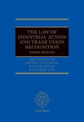 The Law of Industrial Action and Trade Union Recognition