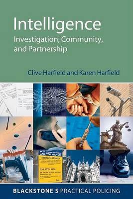 Intelligence: Investigation, Community and Partnership
