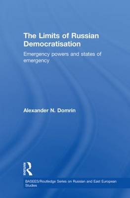 The Limits of Russian Democratisation: Emergency Powers and States of Emergency