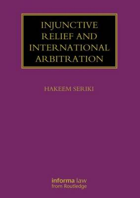 Injunctive Relief and International Arbitration