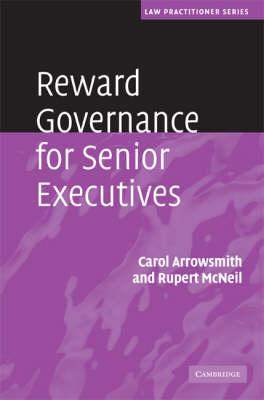 Law Practitioner Series: Reward Governance for Senior Executives