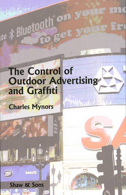 The Control of Outdoor Advertising and Graffiti