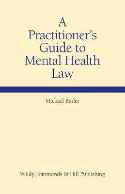 A Practitioner's Guide to Mental Health Law