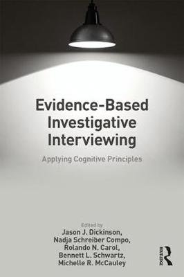 Evidence-based Investigative Interviewing: Applying Cognitive Principles