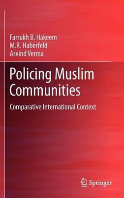 Policing Muslim Communities: Comparative  International Context