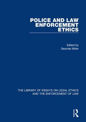 Police and Law Enforcement Ethics