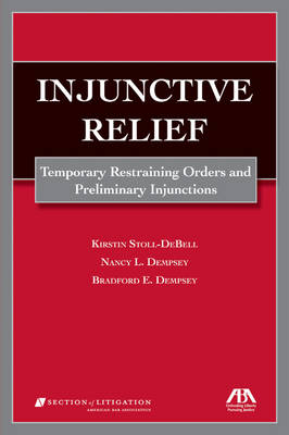 Injunctive Relief: Temporary Restraining Orders and Preliminary Injunctions