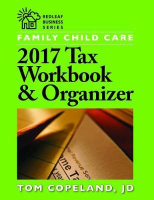 Family Child Care 2017 Tax Workbook & Organizer