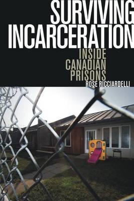 Surviving Incarceration: Inside Canadian Prisons