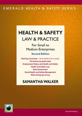 Health & Safety Law & Practice: For Small to Medium Enterprises