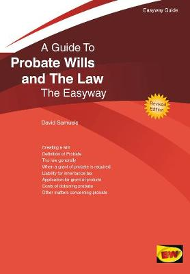 Probate Wills And The Law: The Easyway