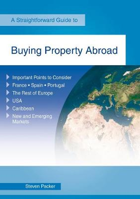 Buying A Property Abroad: A Straightforward Guide