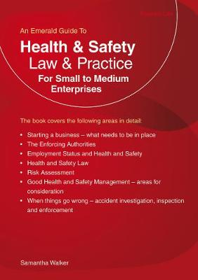 Health And Safety Law & Practice: For Small to Medium Enterprises