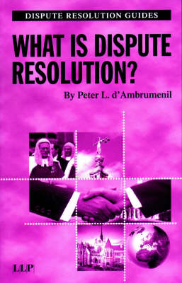 What is Dispute Resolution?