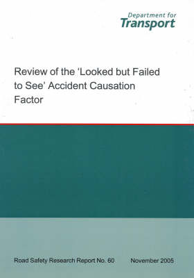 Review of the Looked But Failed to See Accident Causation Factor