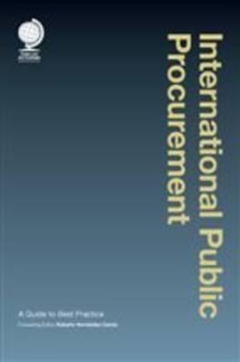 International Public Procurement: A Guide to Best Practice