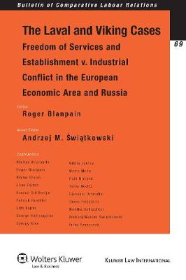 The Laval and Viking Cases: Freedom of Services and Establishment v. Industrial Conflict in the European Economic Area and Russia