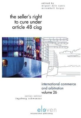 The Sellers Right to Cure under Article'48 CISG