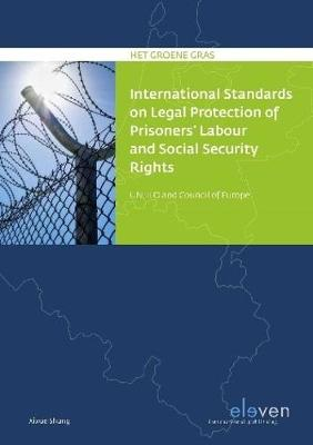 International Standards on Legal Protection of Prisoners Labour and Social Security Rights