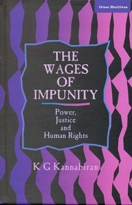 Wages of Impunity, The: Power, Justice and Human Rights