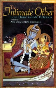 Intimate Other, The - Love Divine in Indic Religions