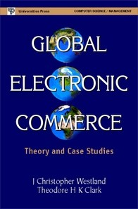 Global Electronic Commerce: Theory and Case Studies (MIT Press)