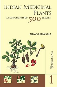 Indian Medicinal Plants: A Compendium of 500 Species (Vol. I)