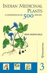 Indian Medicinal Plants: A Compendium of 500 Species (Vol. III)
