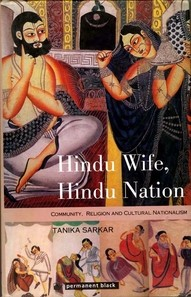 Hindu Wife, Hindu Nation: Community, Religion and Cultural Nationalism