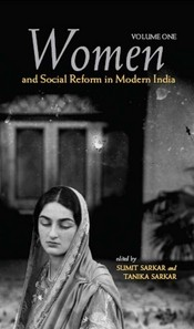 Women and Social Reform in Modern India (Vol. 1 and 2)
