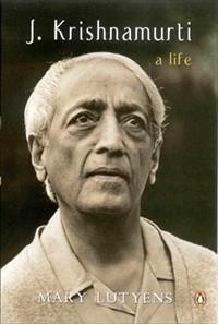 J. Krishnamurti : A Life