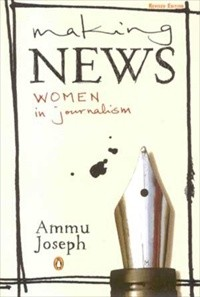 Making News : Women In Journalism