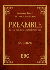 Preamble: The Spirit and Backbone of the Constitution of India by Justice R C Lahoti