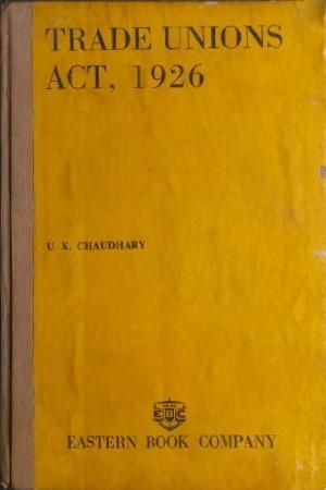 Trade Unions Act, 1926,1980E