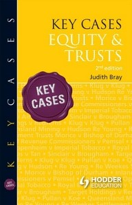 Key Cases: Equity & Trusts - 2nd Edition