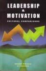 LEADERSHIP & MOTIVATION:Cultural Comparisons