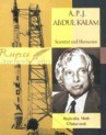 A.P.J. ABDUL KALAM:Scientist and Humanist