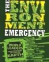 THE ENVIRONMENT EMERGENCY
