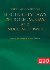 Supreme Court on Electricity Laws, Petroleum, Gas, and Nuclear Power (1950 to 2019) (in 2 Volumes) (Pre-Publication)