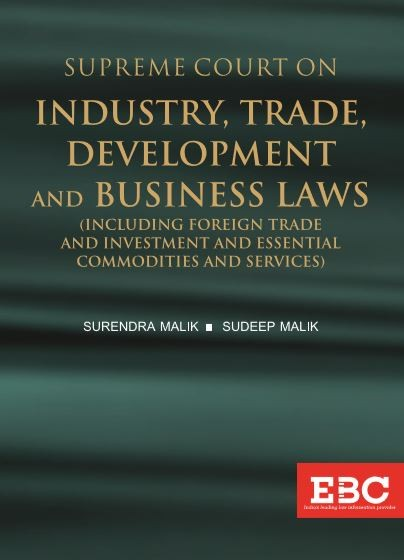 Supreme Court on Industry, Trade, Development and Business Laws (Pre-Publication)