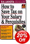 How to Save Tax on Your Salary & Perquisites